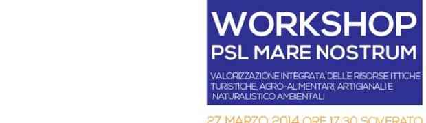 Soverato - Giovedì 27 Marzo workshop PSL Mare Nostrum