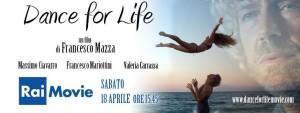 """Oggi su Rai Movie il film del catanzarese Francesco Mazza """"Dance for Life"""""""