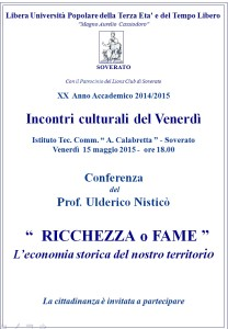 """Soverato – Conferenza del Prof. Ulderico Nisticò """"Ricchezza o fame"""""""