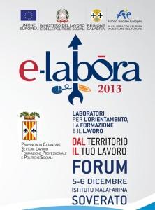 """Forum """"E-Labora 2013"""" il 5 e 6 dicembre a Soverato"""